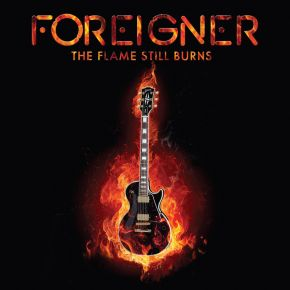 "The Flame Still Burns - 10"" EP (RSD Black Friday 2016 Vinyl) / Foreigner / 2016"