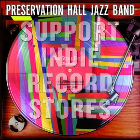 "Run, Stop and Drop!! Live EP - 12"" EP (RSD 2017 Black Friday Vinyl) / Preservation Hall Jazz Band / 2017"