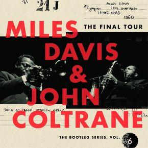 The Final Tour (The Bootleg Series, Vol. 6) - 4CD (Bokssæt) / Miles Davis & John Coltrane / 2018