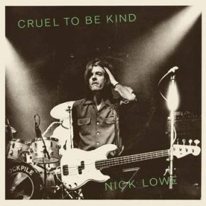 "Cruel To Be Kind - 7"" (RSD Black Friday 2019 Vinyl) / Nick Lowe & Wilco / 2019"