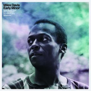 Early Minor: Rare Miles From The Complete In A Silent Way Sessions - LP (RSD Black Friday 2019 Vinyl) / Miles Davis / 2019