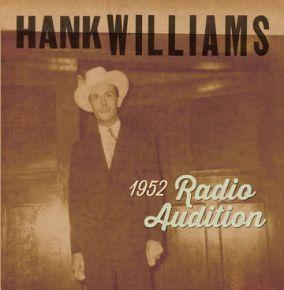 "1952 Radio Auditions - 7"" Vinyl (Rød Vinyl) / Hank Williams / 2020"