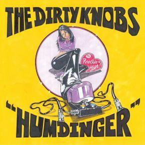 """Humdinger - 7"""" Vinyl (Farvet Vinyl, RSD 2021) / The Dirty Knobs / 2021"""