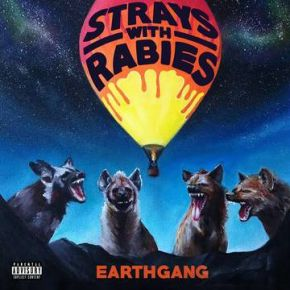 Strays With Rabies - 2LP (RSD 2021 Vinyl) / EarthGang  / 2021