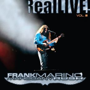 RealLive! Vol. 2 - 2LP / Frank Marino|Mahogany Rush / 2021