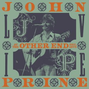 Live At The Other End Dec. 1975 - 2CD / John Prine  / 2021