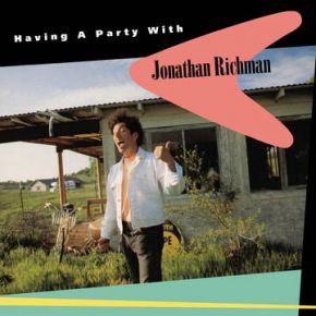 Having A Party With Jonathan Richman - LP (RSD 2021 Farvet Vinyl) / Jonathan Richman / 1991 / 2021