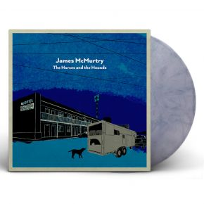 The Horses And The Hounds - 2LP (Grå Indie Exclusive Vinyl) / James McMurtry / 2021