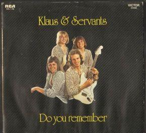 Do You Remember - LP / Klaus & Servants / 1974