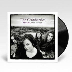 Dreams | The Collection - LP / The Cranberries / 2020