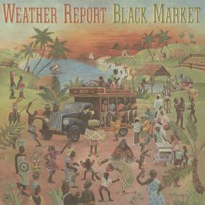 Black Market - LP / Weather Report / 1976 / 2011