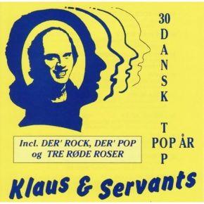 30 Dansk Top år - CD / Klaus & Servants, / 1993