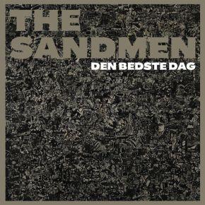 Den Bedste Dag - LP / The Sandmen / 2014 / 2017