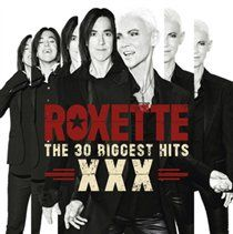 The 30 Biggets Hits XXX - 2CD / Roxette / 2015