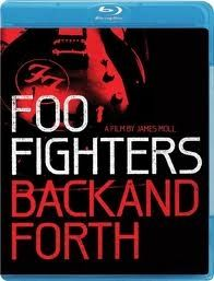 Back And Forth - Bluray / Foo Fighters / 2011