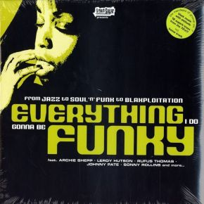 Everything I Do Gonna Be Funky - 2LP / Various Artists / 2004