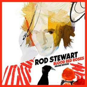 Blood Red Roses - CD (Deluxe) / Rod Stewart / 2018