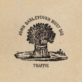 John Barleycorn Must Die - LP / Traffic / 1970/2021