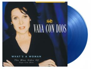 What's A Woman - The Blue Sides Of Vaya Con Dios - 2LP (RSD 2021 Blå Vinyl) / Vaya Con Dios / 1998 / 2021