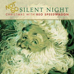 Not So Silent Night... Christmas With Reo Speedwagon - LP / Reo Speedwagon / 2017