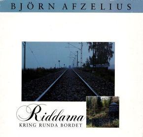 Riddarna kring runda bordet - LP / Björn Afzelius / 1987