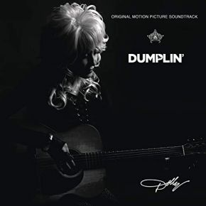 Dumplin' (Original Motion Picture Soundtrack) - CD / Dolly Parton  / 2018