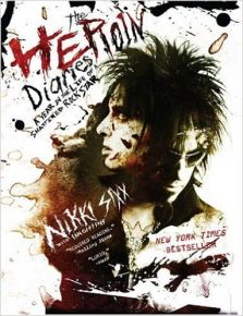The Heroin Diaries: A Year in the Life of a Shattered Rock Star - BOG / Nikki Sixx | Ian Gittins / 2008