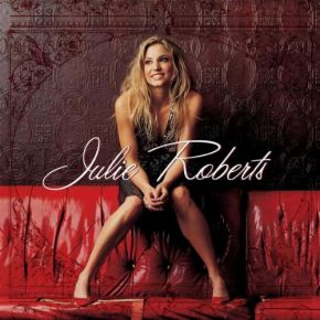 Julie Roberts / Julie Roberts / 2004