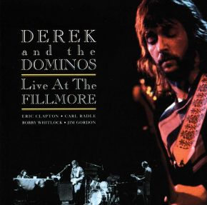 Live At The Fillmore - 2CD / Derek and the Dominos / 1994