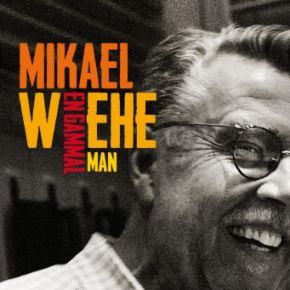 En gammal man - LP / Mikael Wiehe / 2012