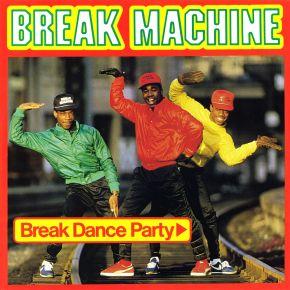Break Dance Party - LP / break Machine / 1984