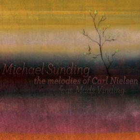 The Melodies of Carl Nielsen - CD / Michael Sunding / 2015