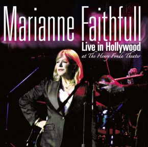 Live In Hollywood - 2CD / Marianne Faithfull / 2005/2021