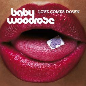 Love Comes Down - LP (Blå Vinyl) / Baby Woodrose / 2006/2021
