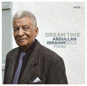 Dream Time - LP / Abdullah Ibrahim  / 2019