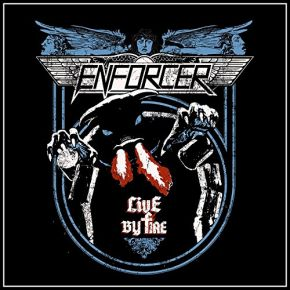 Live By Fire - cd+dvd / Enforcer / 2015