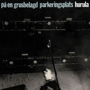 Pa En Grusbelagd Parkeringsplats - CD / Hurula / 2021