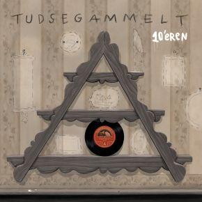 "10'eren - 10"" Vinyl / Tudsegammelt / 2014"