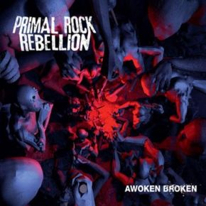 Awoken Broken - 2LP / Primal Rock Rebillion / 2012