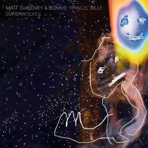 Superwolves - LP (Blå Curacao Vinyl) / Sweeney, Matt & Bonnie ''Prince'' Billy / 2021