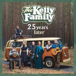 25 Years Later - CD / The Kelly Family / 2019