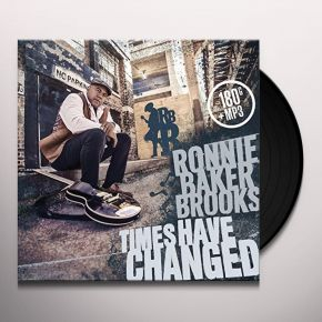 Times Have Changed - LP / Ronnie Baker Brooks / 2017