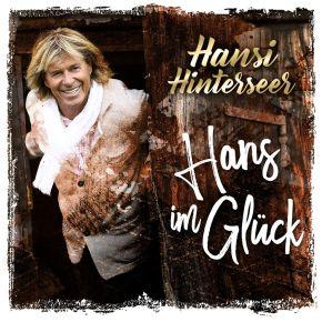 Hans Im Glück - 3CD / Hansi Hinterseer / 2020