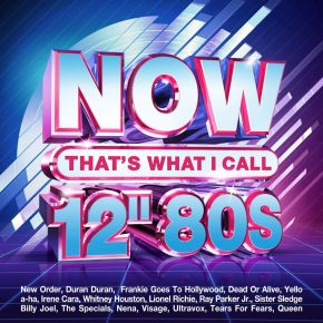 """Now That's What I Call 12"""" 80s - 4CD / Various Artists / 2021"""