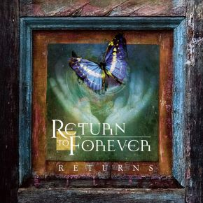 Returns: Live - 2CD+Blu-Ray / Return To Forever / 2009/2021