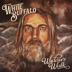 On The Widow's Walk - LP / White Buffalo / 2020
