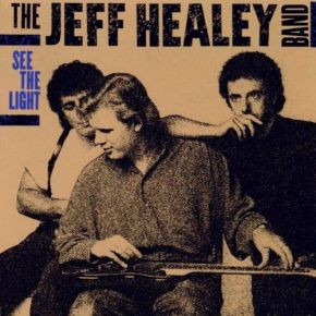 See the light - LP / Jeff Healey Band / 1985