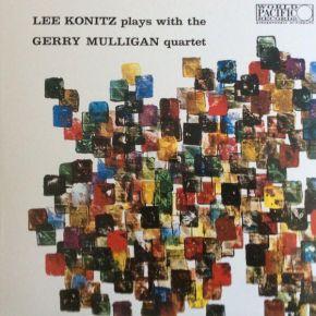 Lee Konitz Plays With The Gerry Mulligan Quartet - LP / Lee Konitz / 1957/2021