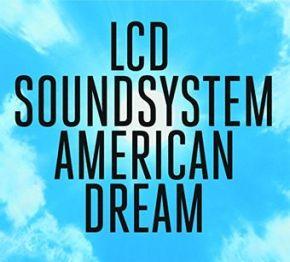 American Dream - CD / LCD Soundsystem / 2017