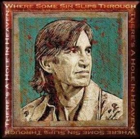 Tribute: There's a hole in heaven where some sin slips through - CD / Townes Van Zandt / 2007